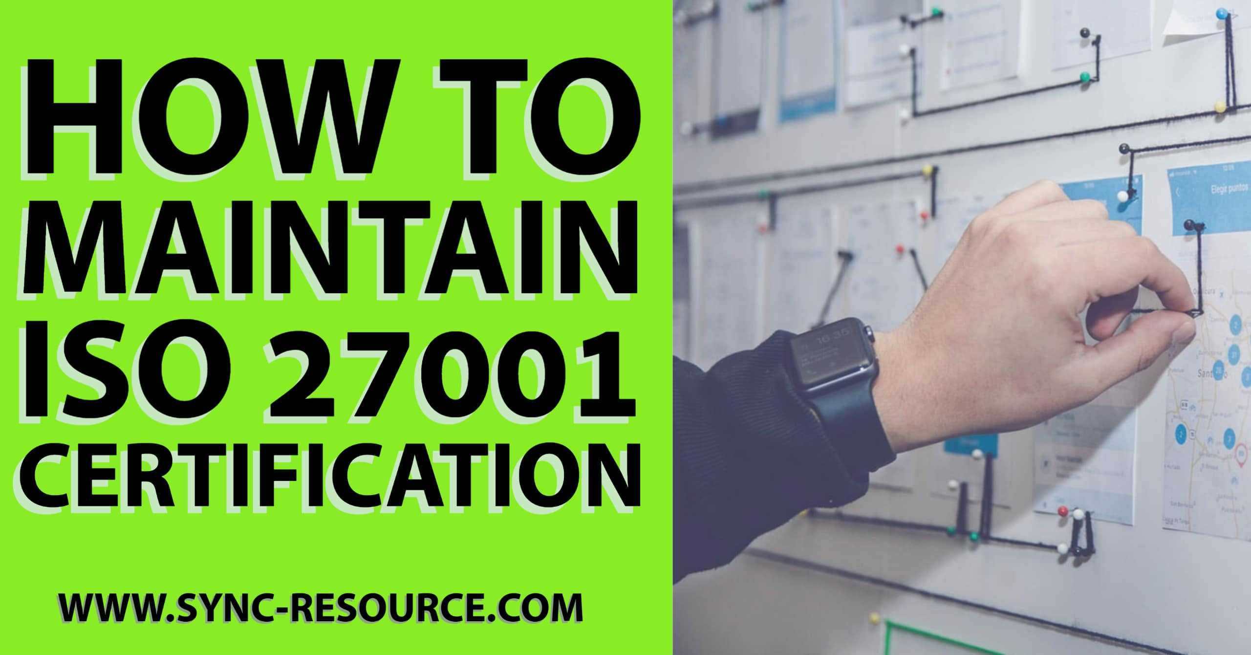 How To Maintain ISO 27001 Certification
